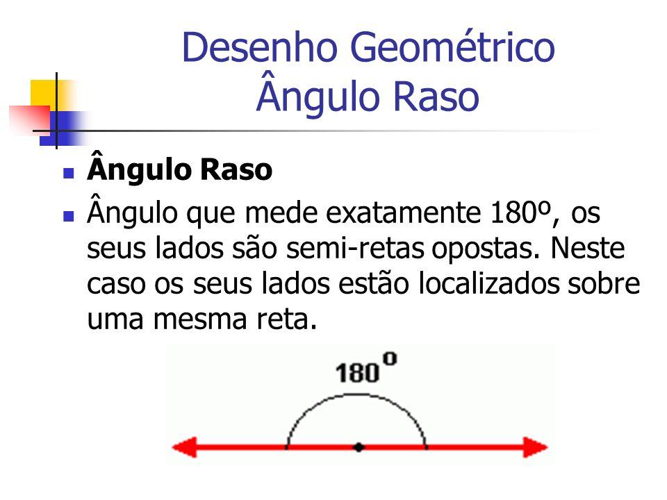 Desenho Geométrico Ângulo Raso