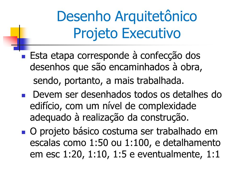 Desenho Arquitetônico Projeto Executivo