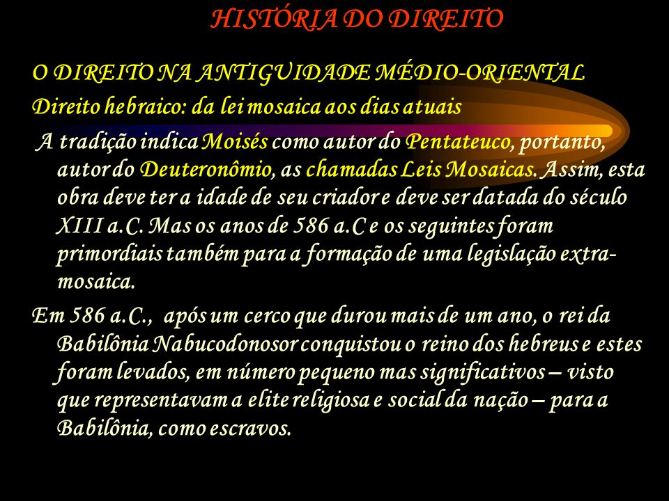 HISTÓRIA DO DIREITO O DIREITO NA ANTIGUIDADE MÉDIO-ORIENTAL