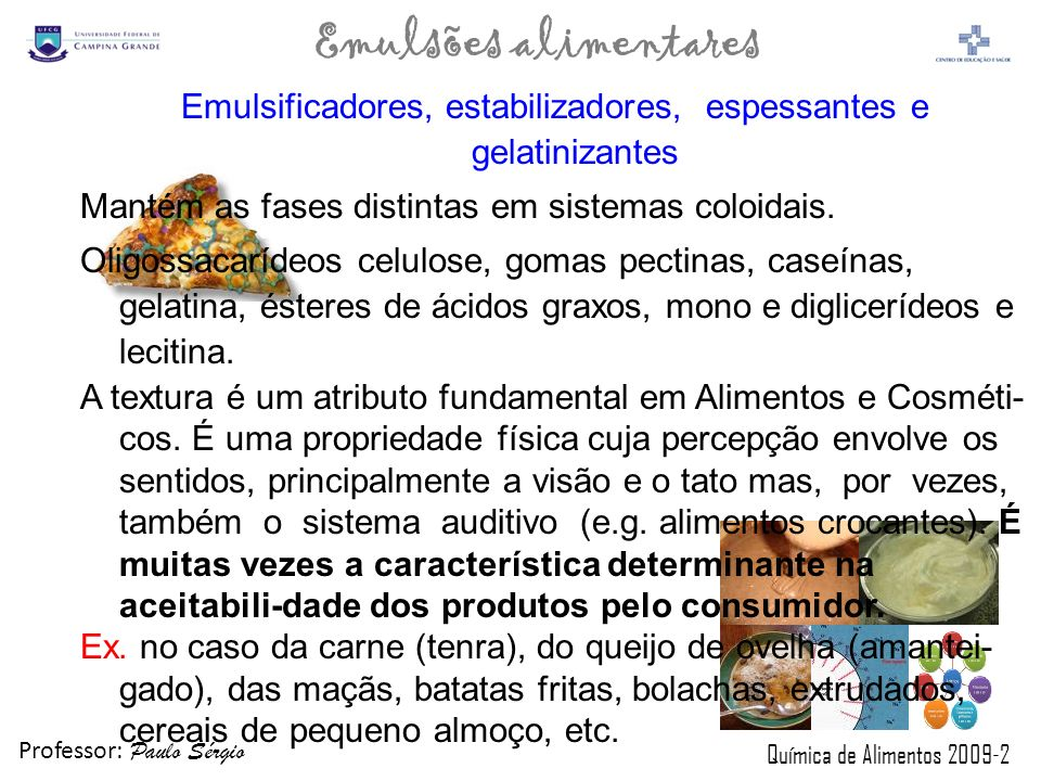 Emulsificadores, estabilizadores, espessantes e gelatinizantes
