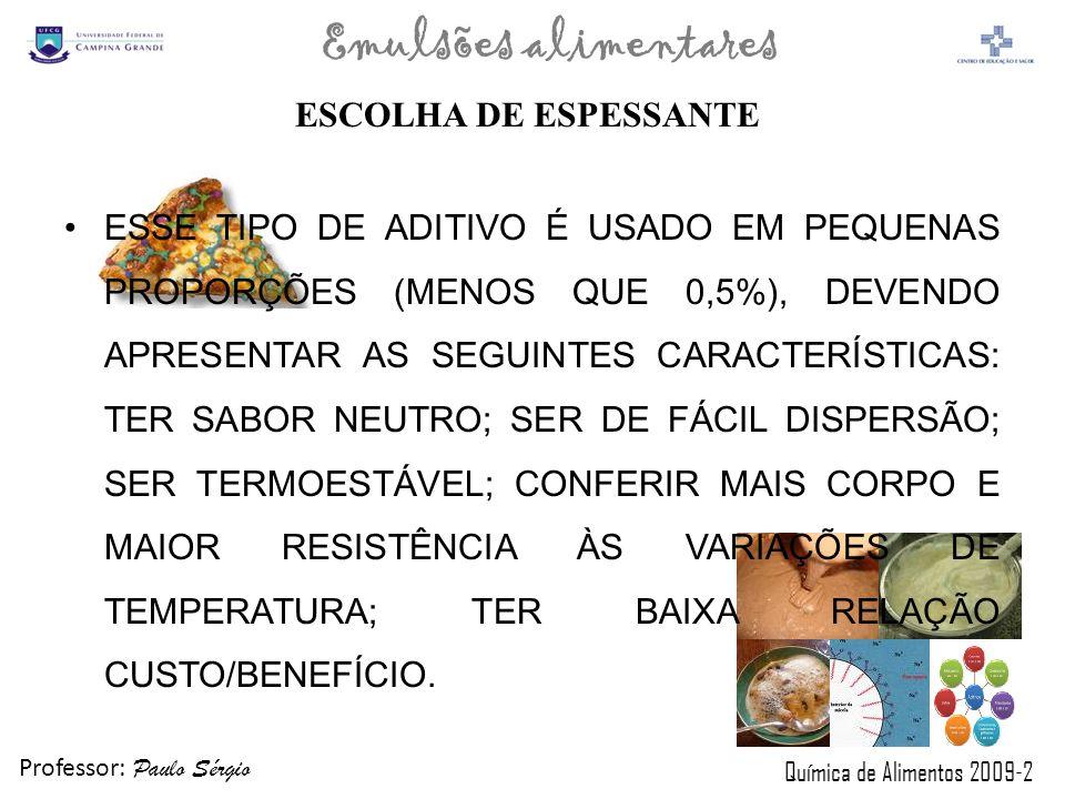 ESCOLHA DE ESPESSANTE