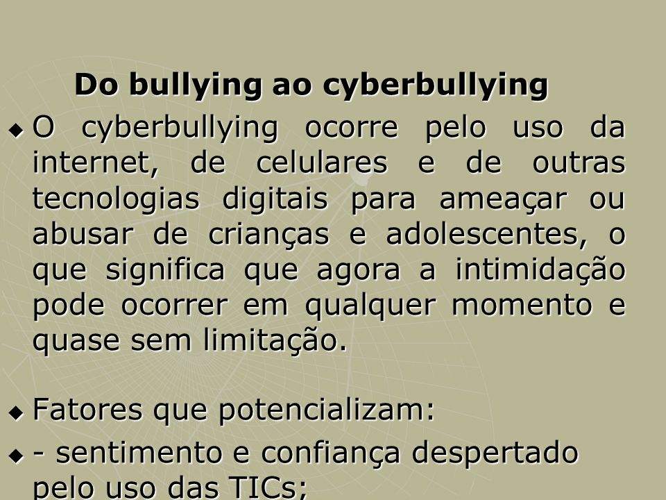 Do bullying ao cyberbullying