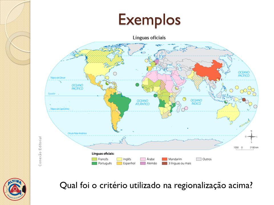Qual foi o critério utilizado na regionalização acima