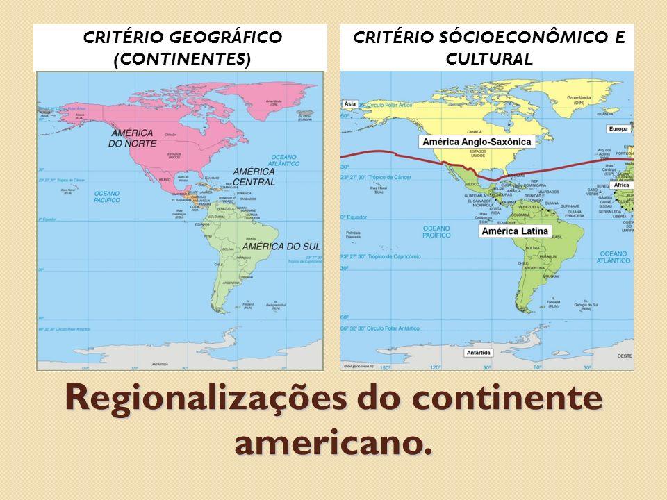 Regionalizações do continente americano.