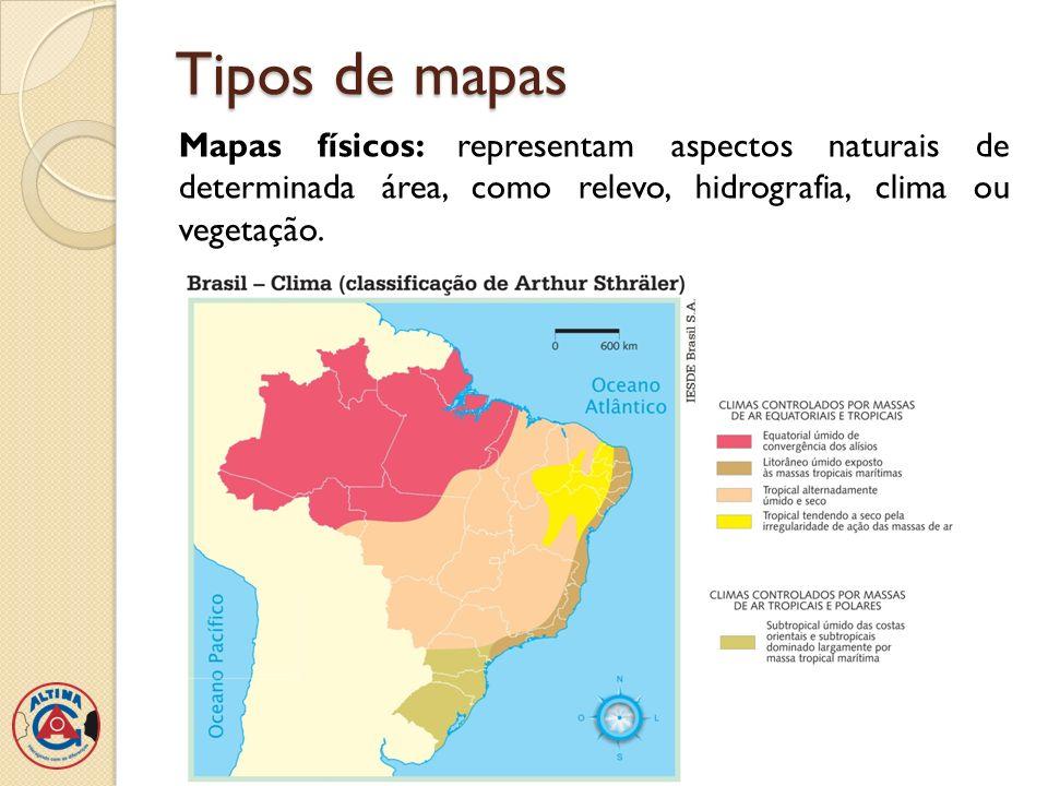 Tipos de mapas Mapas físicos: representam aspectos naturais de determinada área, como relevo, hidrografia, clima ou vegetação.
