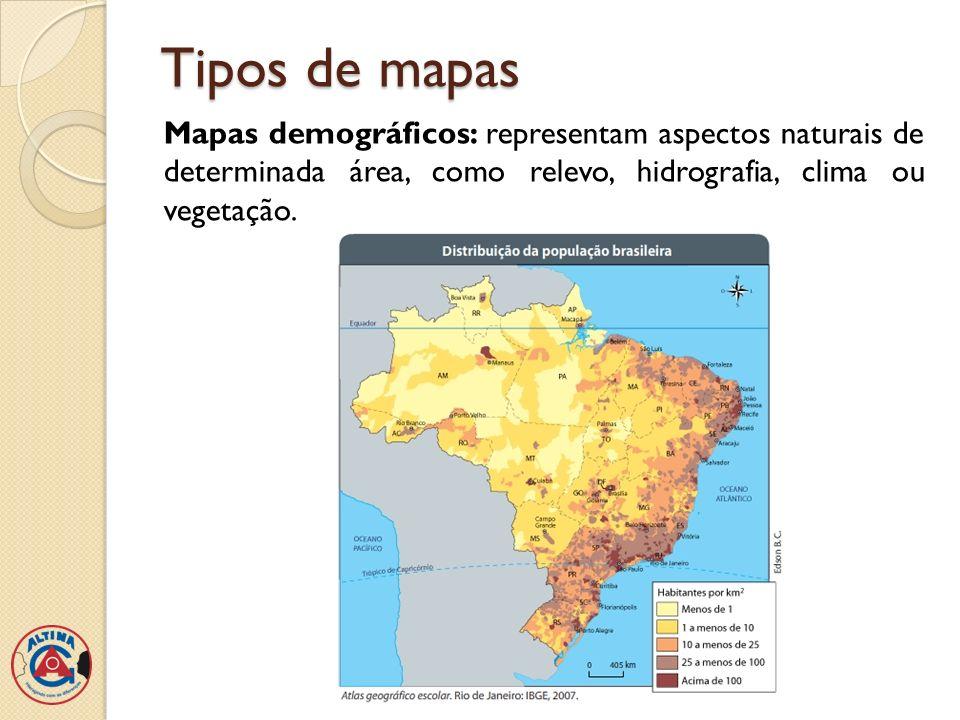 Tipos de mapasMapas demográficos: representam aspectos naturais de determinada área, como relevo, hidrografia, clima ou vegetação.