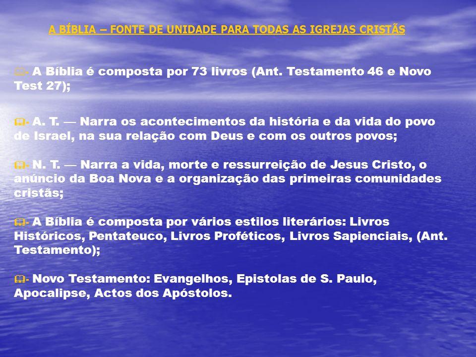 A BÍBLIA – FONTE DE UNIDADE PARA TODAS AS IGREJAS CRISTÃS