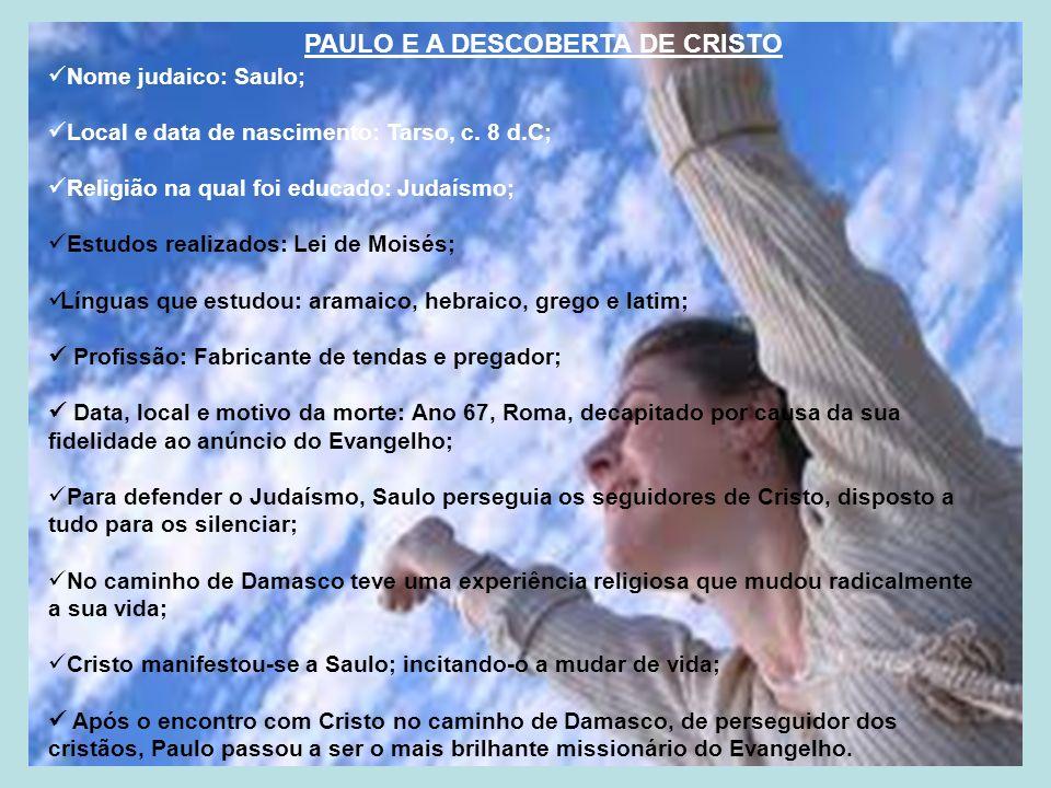 PAULO E A DESCOBERTA DE CRISTO