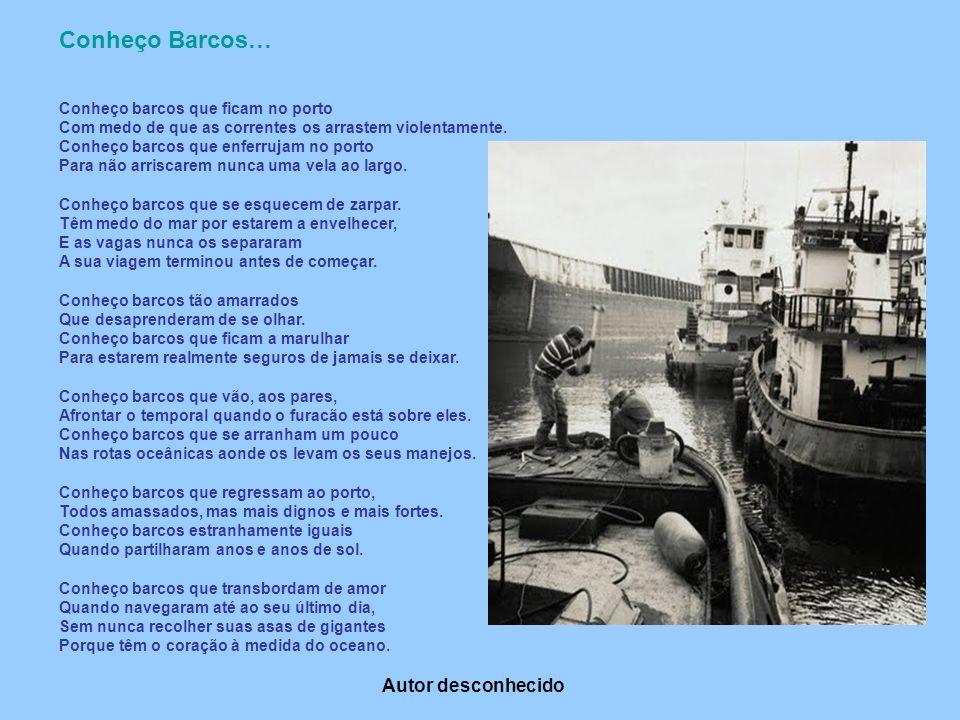 Conheço Barcos… Autor desconhecido