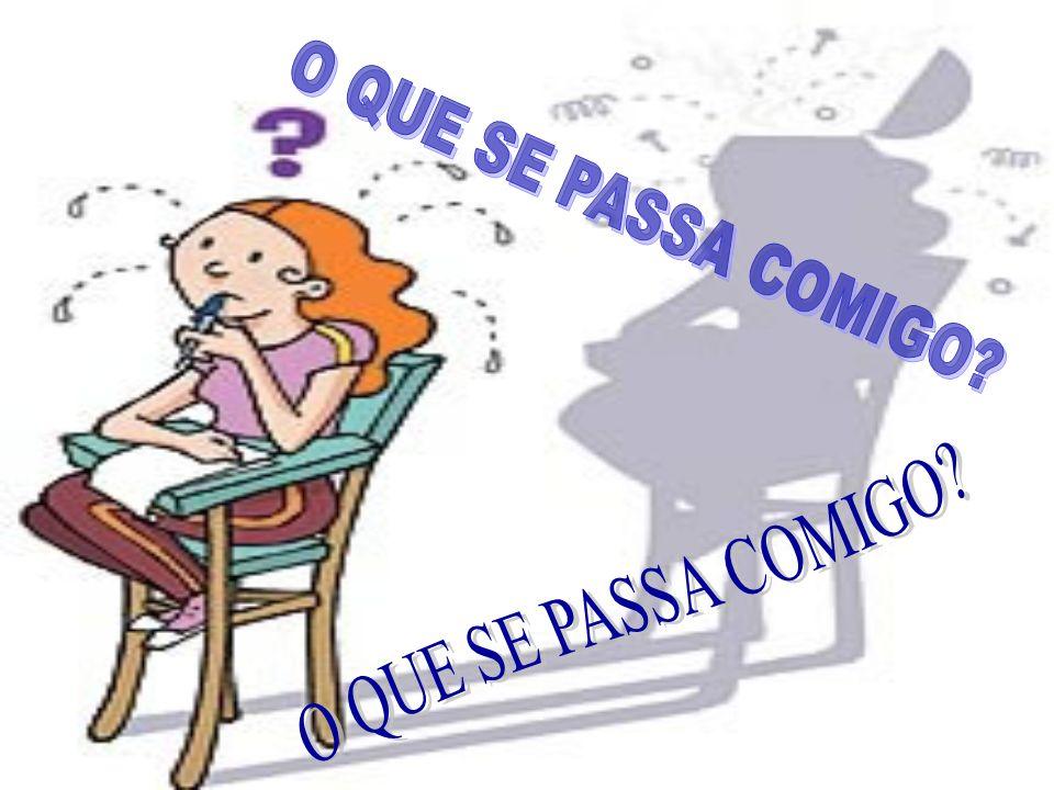 O QUE SE PASSA COMIGO O QUE SE PASSA COMIGO