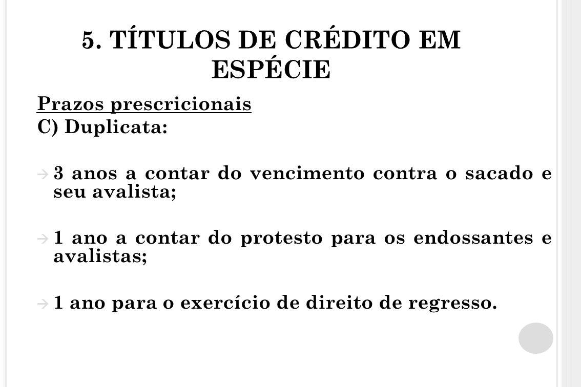 5. TÍTULOS DE CRÉDITO EM ESPÉCIE
