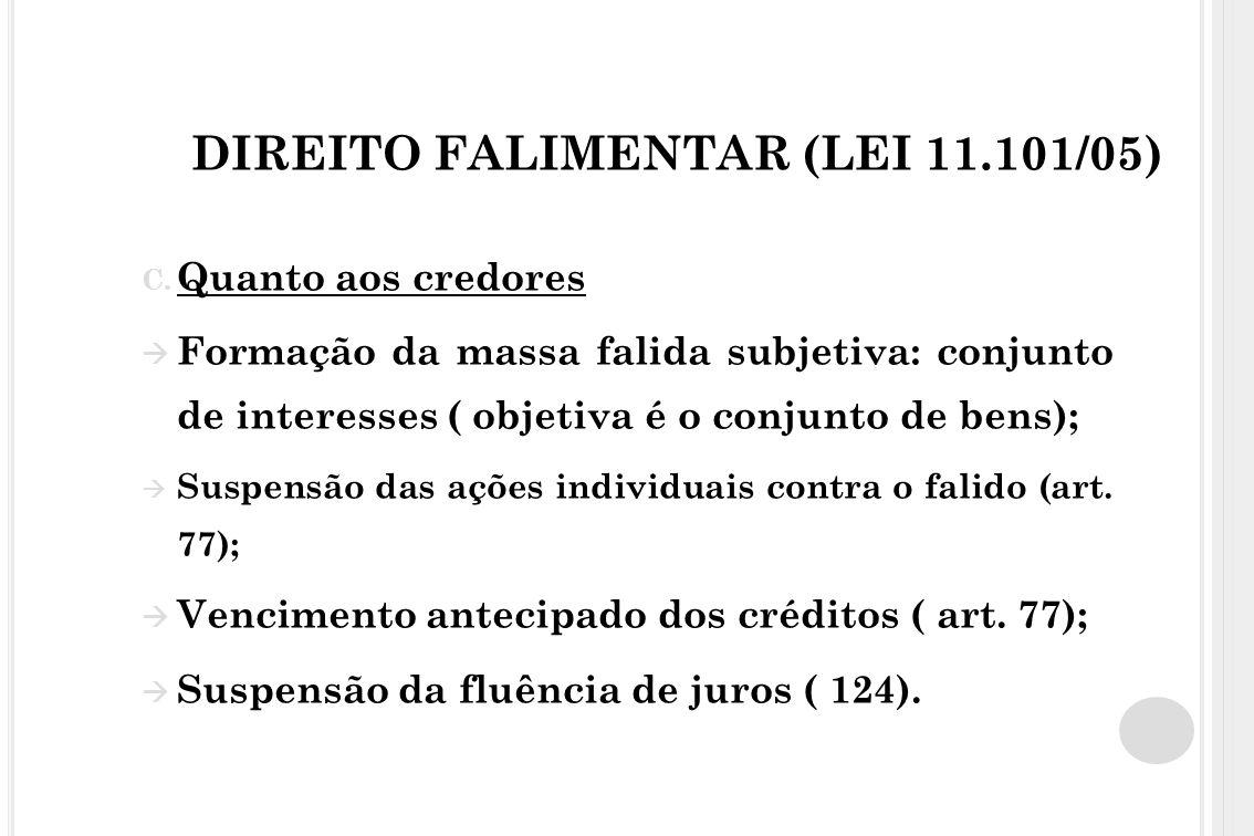 DIREITO FALIMENTAR (LEI 11.101/05)