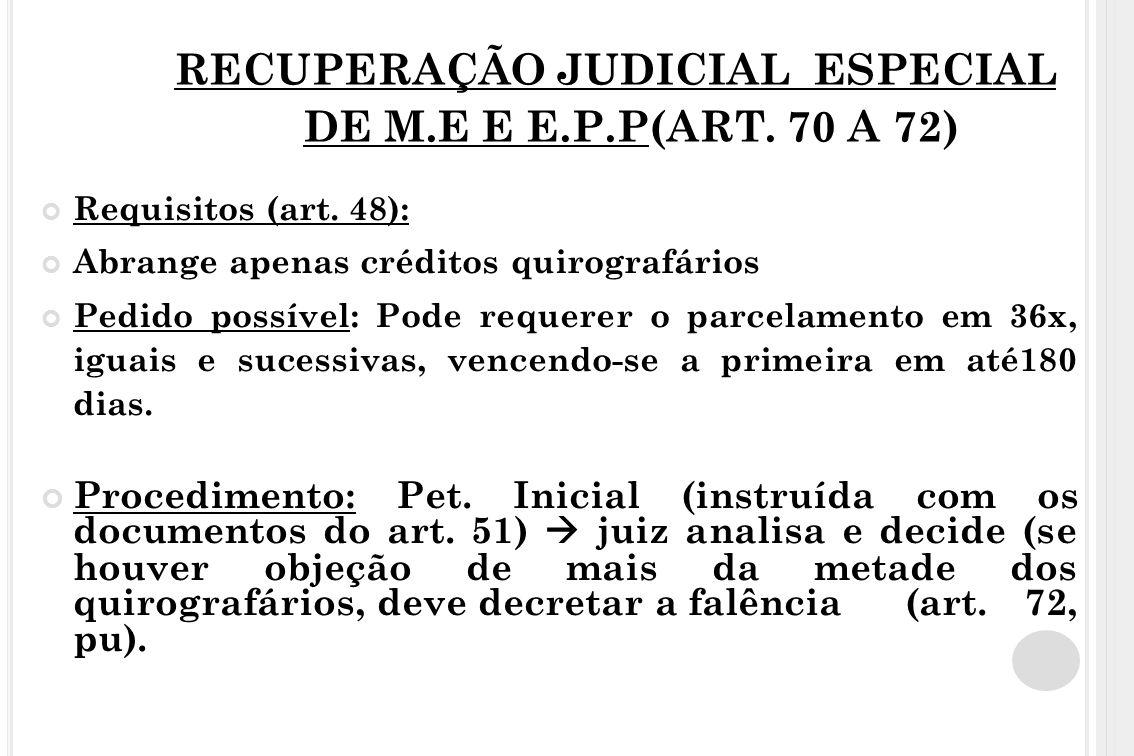 RECUPERAÇÃO JUDICIAL ESPECIAL DE M.E E E.P.P(ART. 70 A 72)