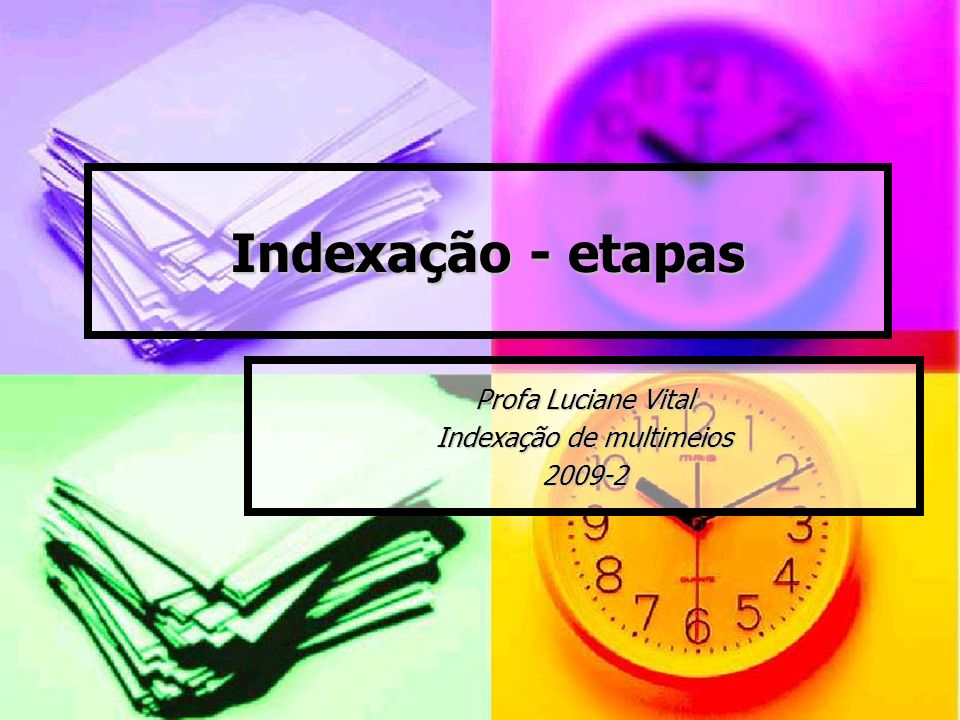 Profa Luciane Vital Indexação de multimeios 2009-2
