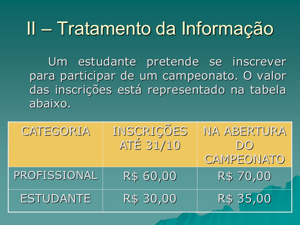 II – Tratamento da Informação