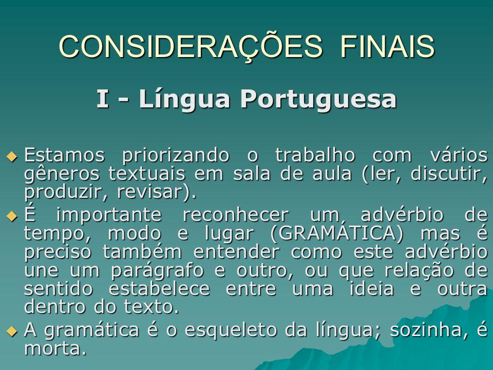 CONSIDERAÇÕES FINAIS I - Língua Portuguesa