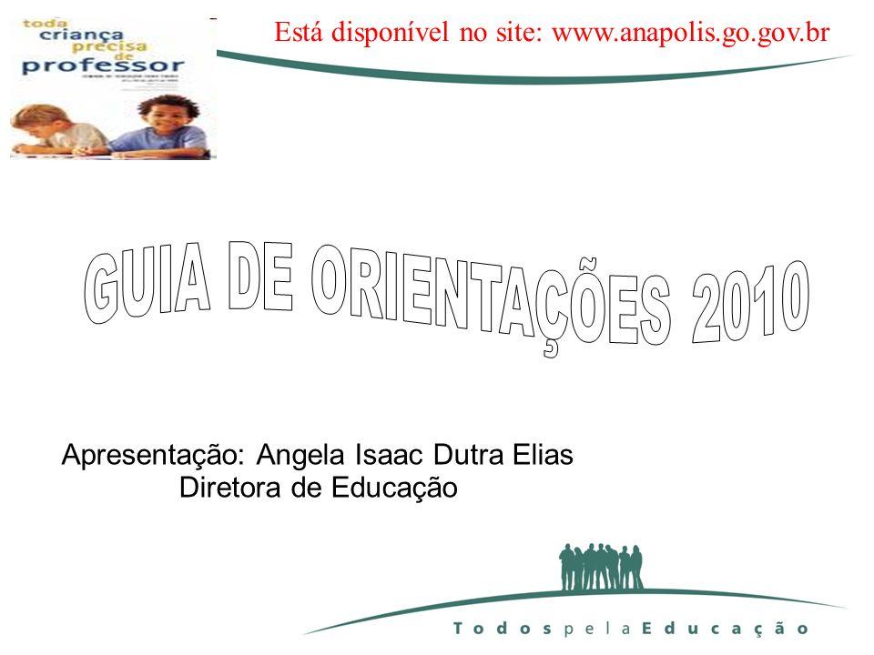 Apresentação: Angela Isaac Dutra Elias