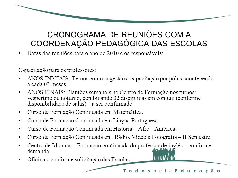 CRONOGRAMA DE REUNIÕES COM A COORDENAÇÃO PEDAGÓGICA DAS ESCOLAS
