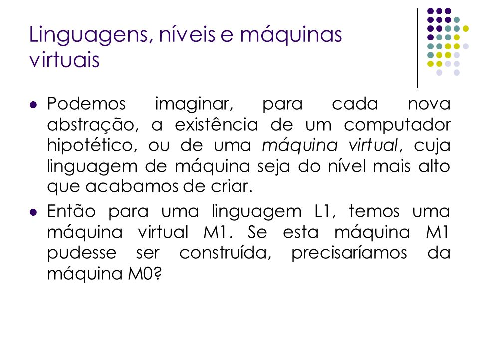 Linguagens, níveis e máquinas virtuais