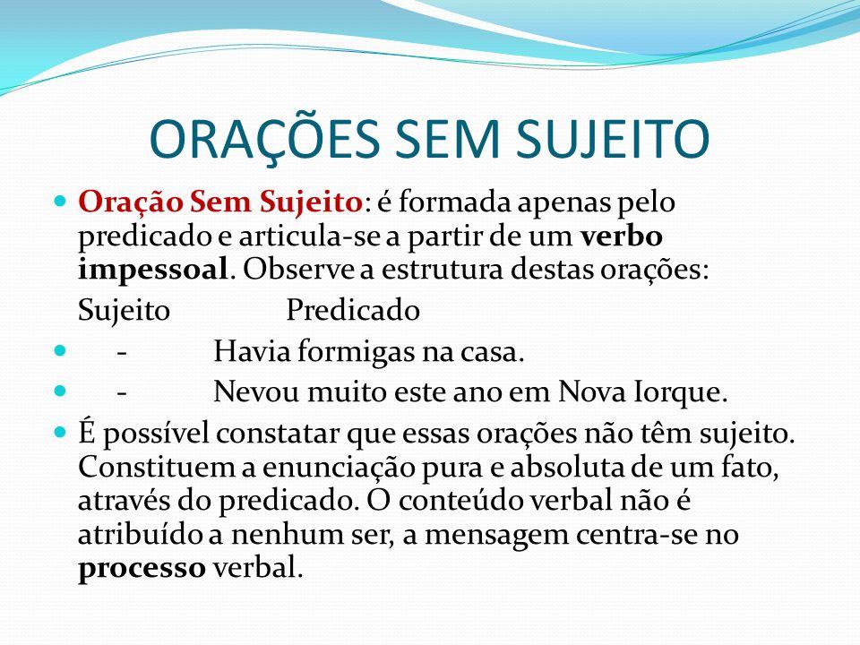 ORAÇÕES SEM SUJEITO