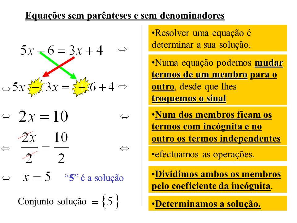Equações sem parênteses e sem denominadores