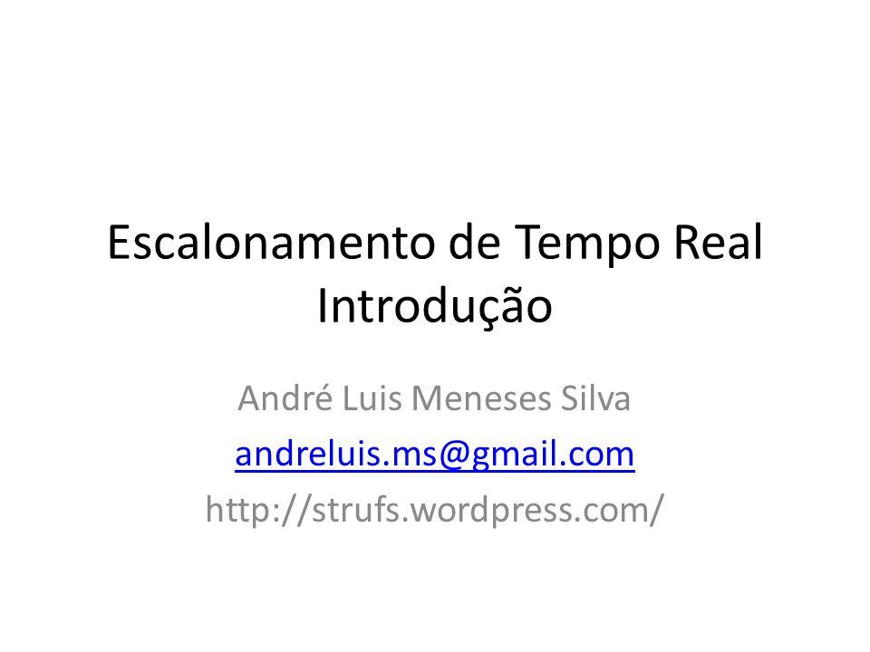 Escalonamento de Tempo Real Introdução