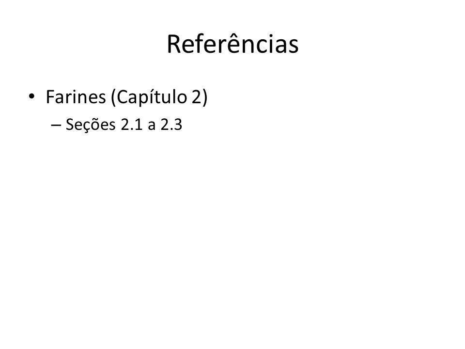 Referências Farines (Capítulo 2) Seções 2.1 a 2.3