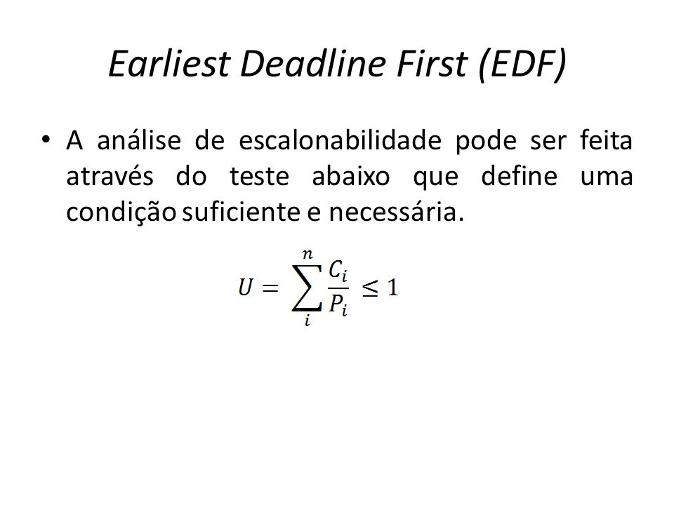 Earliest Deadline First (EDF)