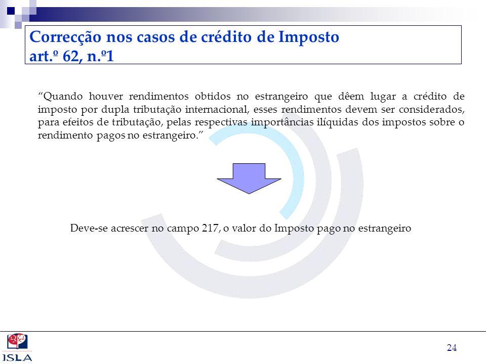 Correcção nos casos de crédito de Imposto art.º 62, n.º1