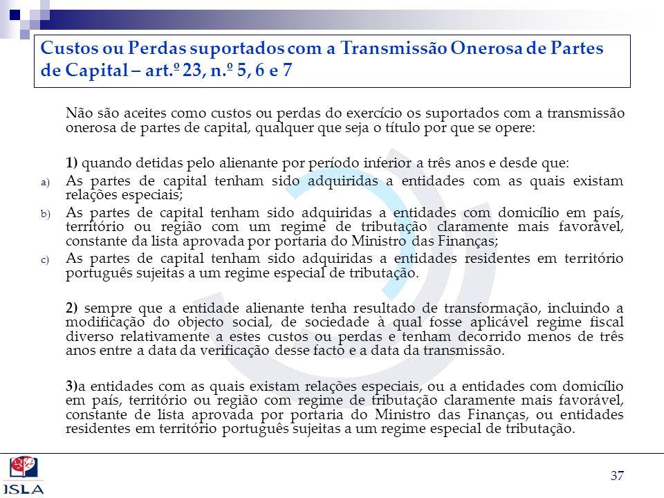 Custos ou Perdas suportados com a Transmissão Onerosa de Partes de Capital – art.º 23, n.º 5, 6 e 7