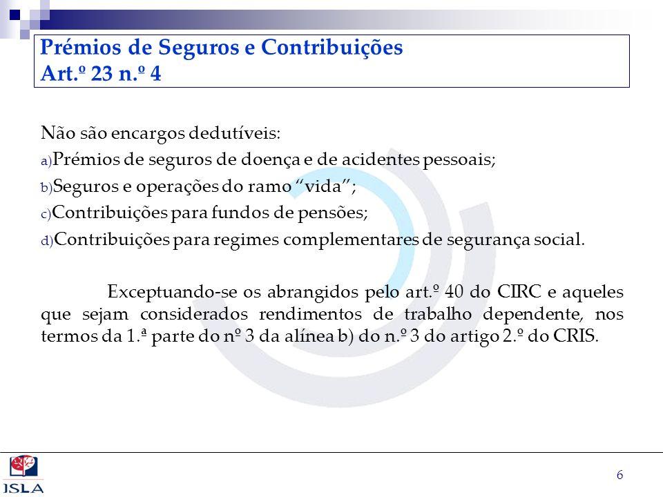Prémios de Seguros e Contribuições Art.º 23 n.º 4