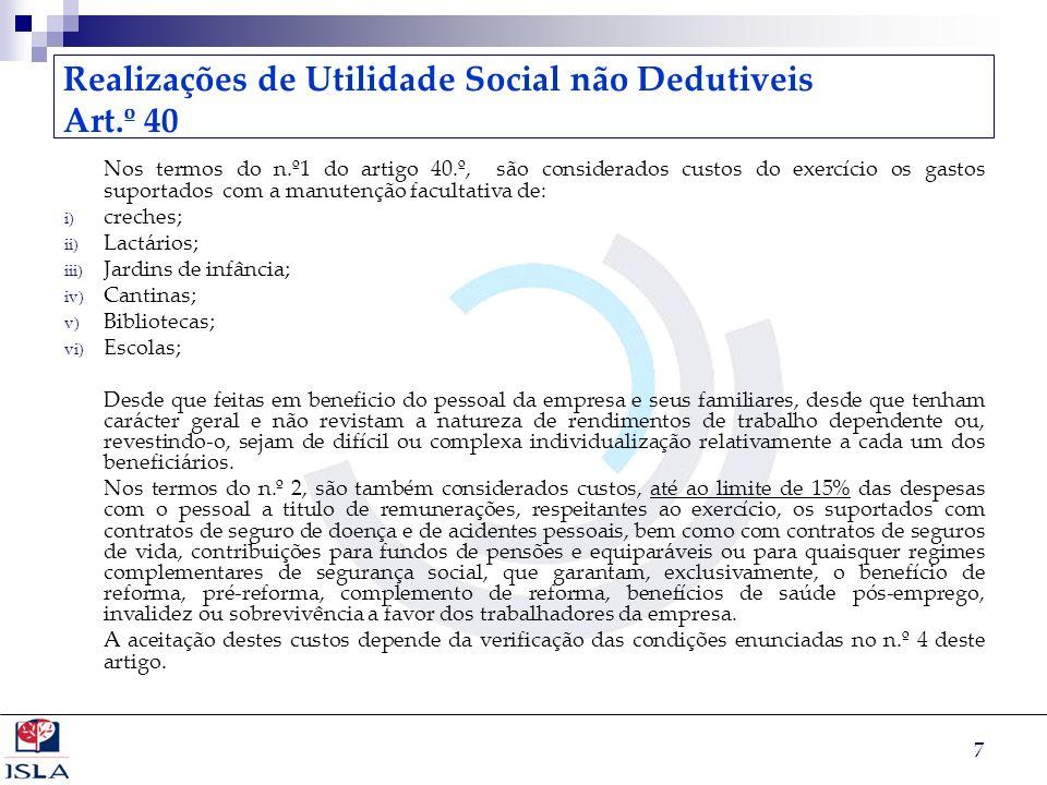 Realizações de Utilidade Social não Dedutiveis Art.º 40