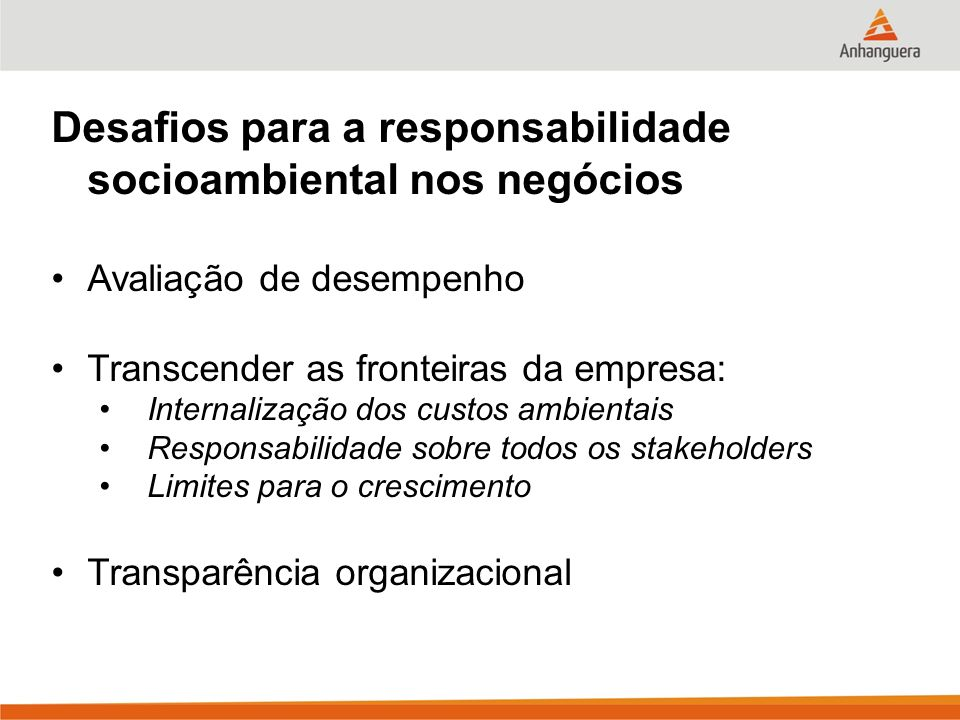 Desafios para a responsabilidade socioambiental nos negócios
