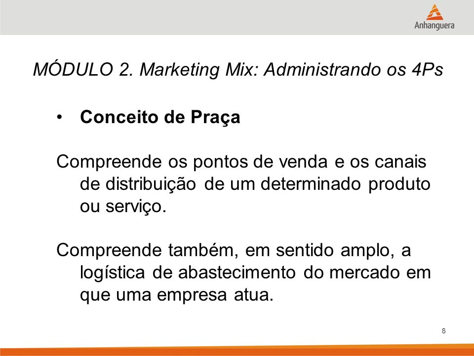 MÓDULO 2. Marketing Mix: Administrando os 4Ps