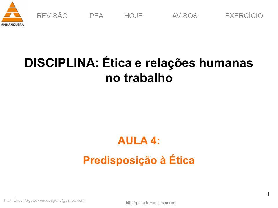DISCIPLINA: Ética e relações humanas no trabalho