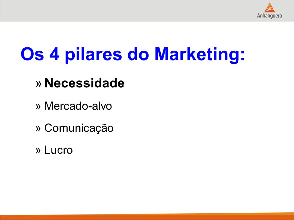 Os 4 pilares do Marketing: