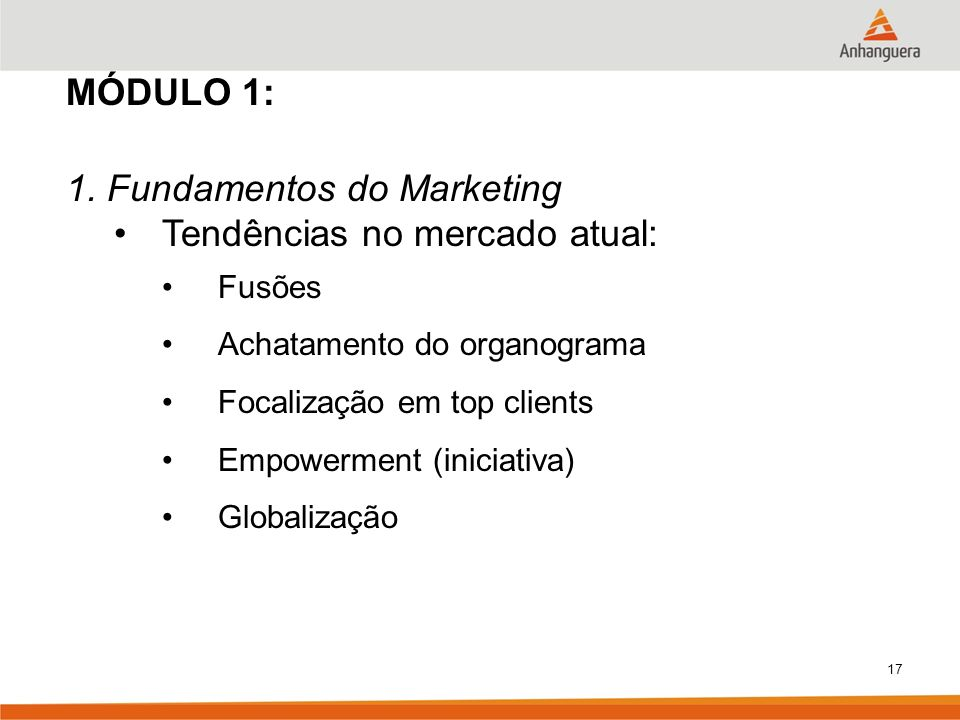 1. Fundamentos do Marketing Tendências no mercado atual: