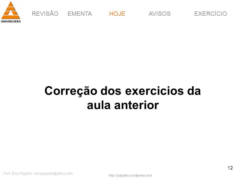Correção dos exercicios da aula anterior