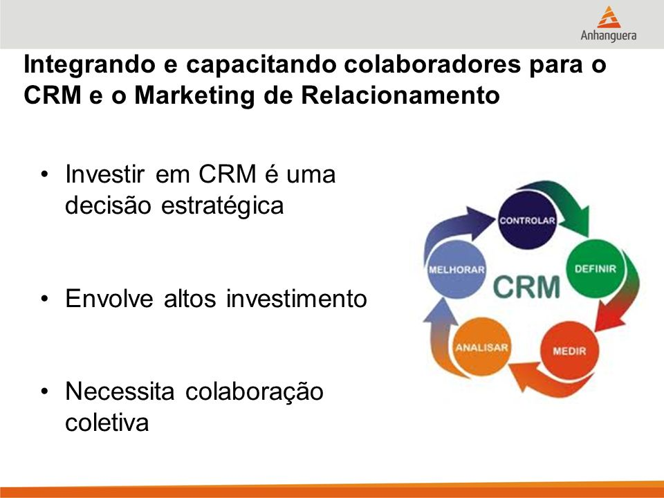 Integrando e capacitando colaboradores para o CRM e o Marketing de Relacionamento