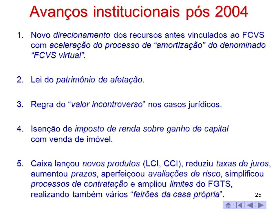 Avanços institucionais pós 2004