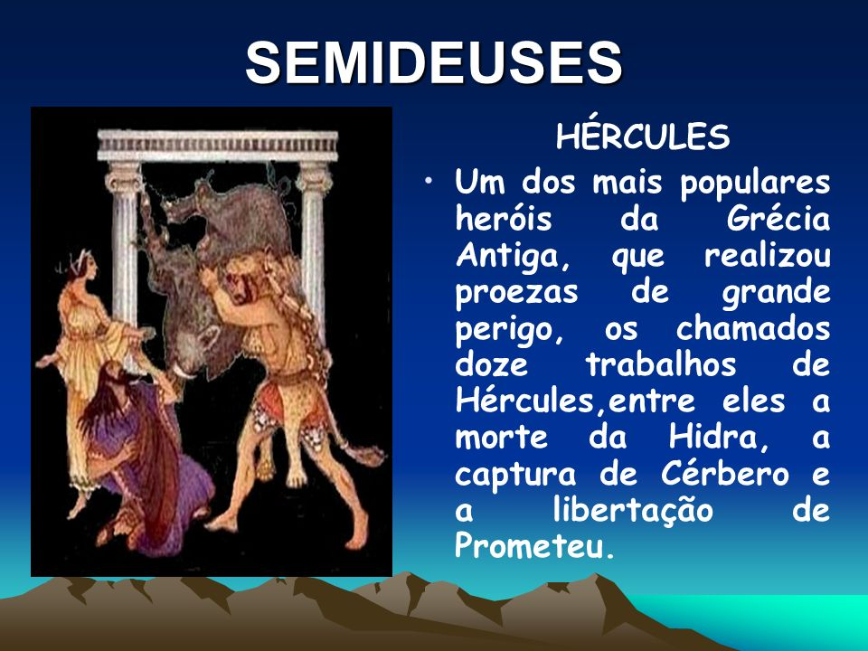 SEMIDEUSES HÉRCULES.