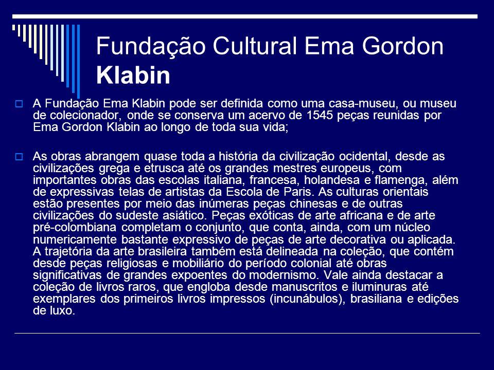 Fundação Cultural Ema Gordon Klabin