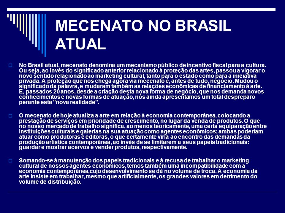 MECENATO NO BRASIL ATUAL