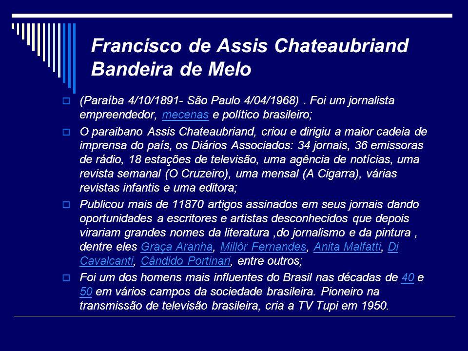 Francisco de Assis Chateaubriand Bandeira de Melo