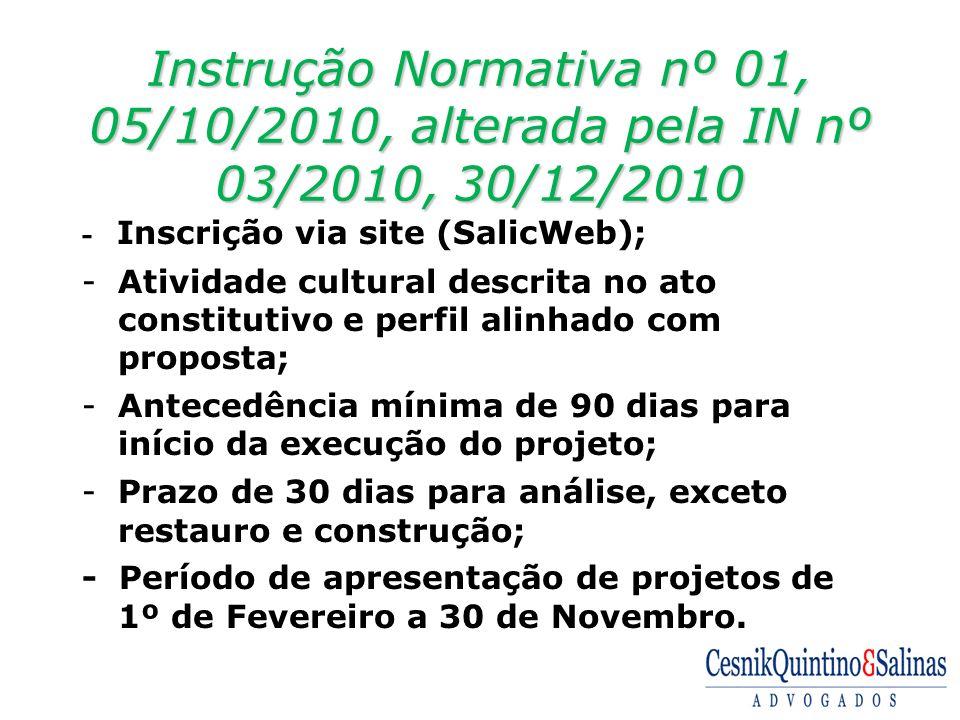 Instrução Normativa nº 01, 05/10/2010, alterada pela IN nº 03/2010, 30/12/2010