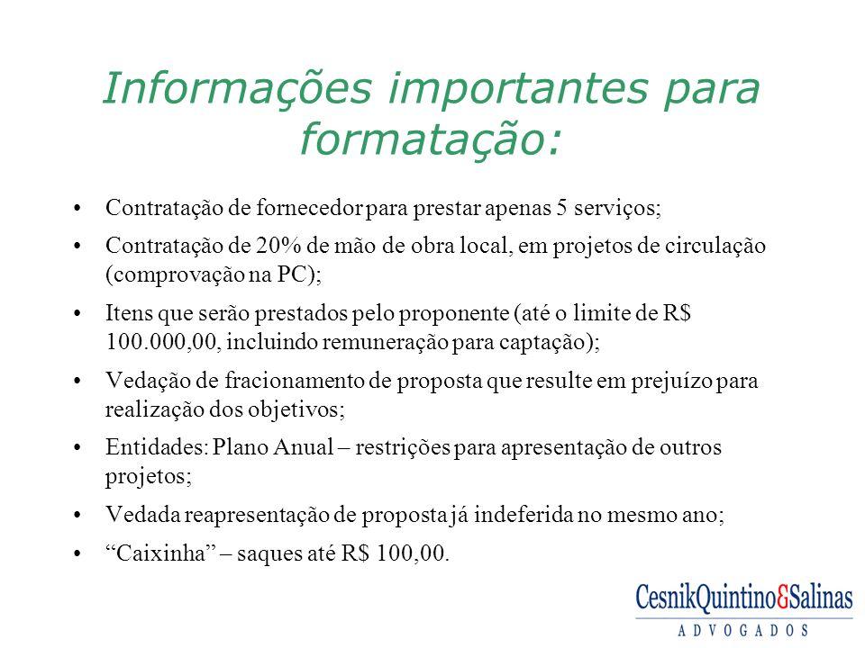 Informações importantes para formatação: