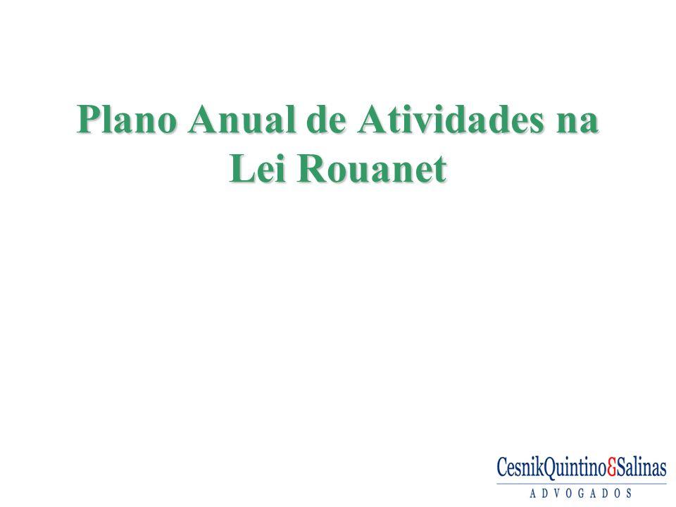 Plano Anual de Atividades na Lei Rouanet