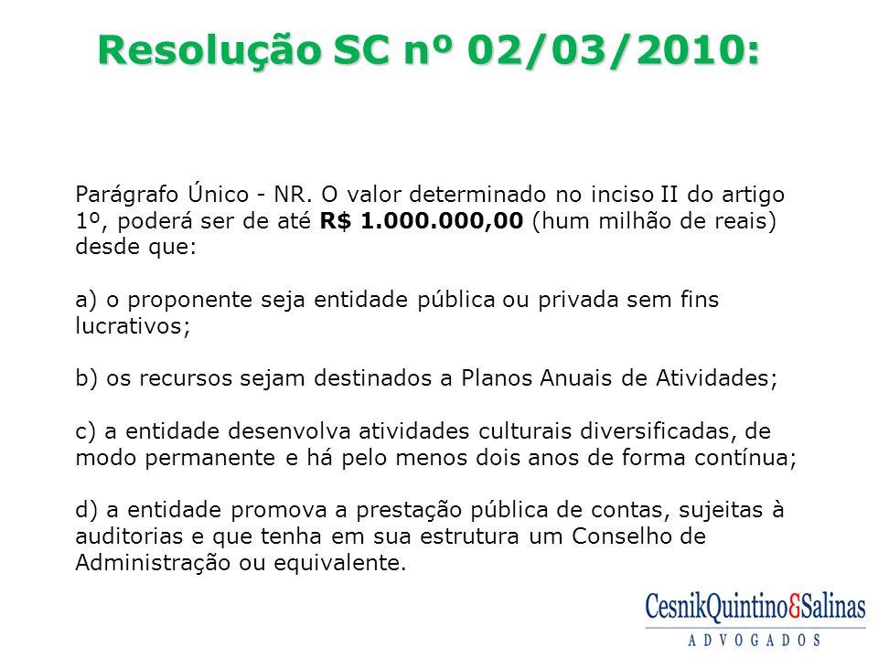 Resolução SC nº 02/03/2010: