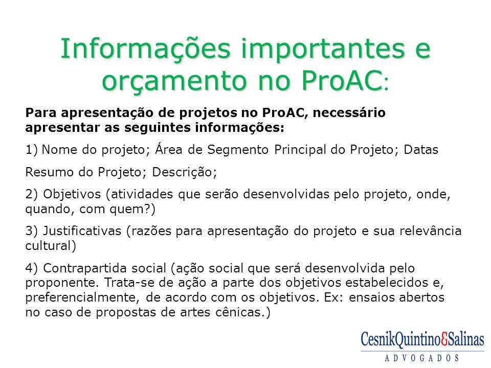 Informações importantes e orçamento no ProAC: