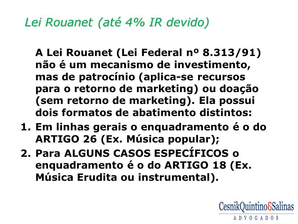 Lei Rouanet (até 4% IR devido)